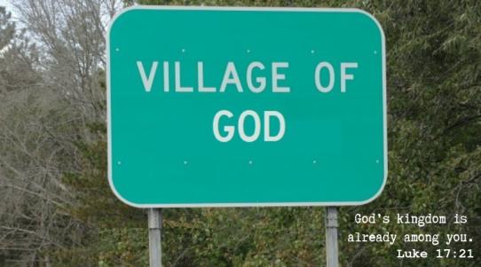 God's kingdom is already among you. Luke 17_21